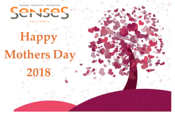 Mothers day 2018 Senses Cultural